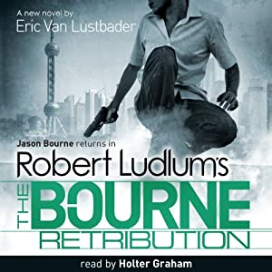 Robert Ludlum's the Bourne Retribution Audiobook