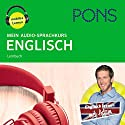 Mein Audio-Sprachkurs Englisch Hörbuch von Majka Dischler Gesprochen von: Gillian Bathmaker, Debby Böhm, Mark Borrill, Susie Hare, James Heffernan, Kathrin Hildebrand