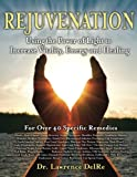 img - for Rejuvenation: Using the Power of Light to Increase Vitality, Energy and Healing: Low Level Laser Therapy at Home book / textbook / text book
