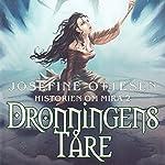 Dronningens tåre (Historien om Mira 2) | Josefine Ottesen