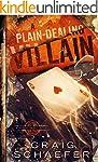 A Plain-Dealing Villain (Daniel Faust...