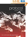 Protocol: How Control Exists after Decentralization (Leonardo Book Series)