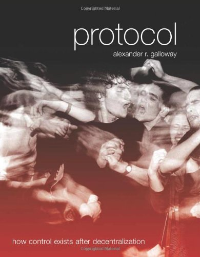 Protocol: How Control Exists after Decentralization...