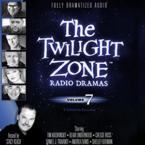 The Twilight Zone Radio Dramas, Volume 7 | [Rod Serling]