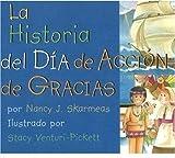 La Historia del Dia de Accion de Gracias (Spanish Edition)