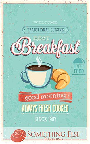 Best Breakfast & Brunch (Something Else Publishing eCookbooks) by Something Else Publishing