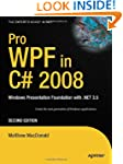 Pro WPF in C# 2008: Windows Presentat...
