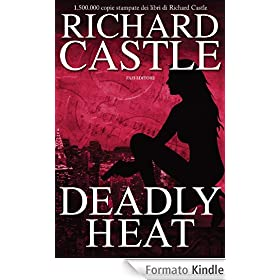 L' eBook di Richard Castle, Deadly Heat, in italiano,