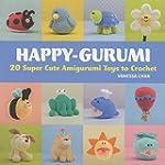 Happy-Gurumi: 20 Super Cute Amigurumi...