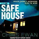 Safe House (       UNABRIDGED) by Chris Ewan Narrated by Simon Vance