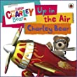 Little Charley Bear: Up in the Air