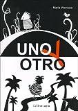 Uno y Otro (Spanish Edition)