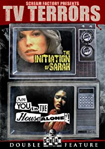 Scream Factory TV Terrors (The Initiation of Sarah & Are You in the House Alone?)