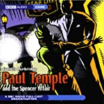 Paul Temple and the Spencer Affair (Dramatized) | Francis Durbridge