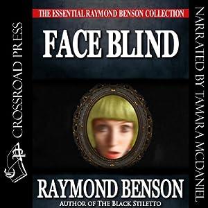 Face Blind | [Raymond Benson]