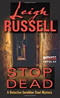 Stop Dead: A Detective Geraldine Steel Mystery