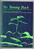 img - for No Turning Back: A History of the Inter-Church Aid Work of the National Council of Churches in New Zealand 1945-1983 book / textbook / text book