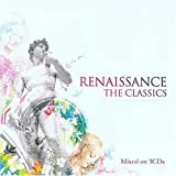 Renaissance- The Classics Various Artists