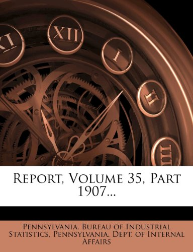 Report, Volume 35, Part 1907...