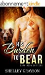 His Burden to Bear, Gay MM Romance (D...