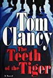 The Teeth of the Tiger (0399151362) by Tom Clancy