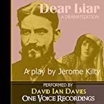Dear Liar | Jerome Kilty
