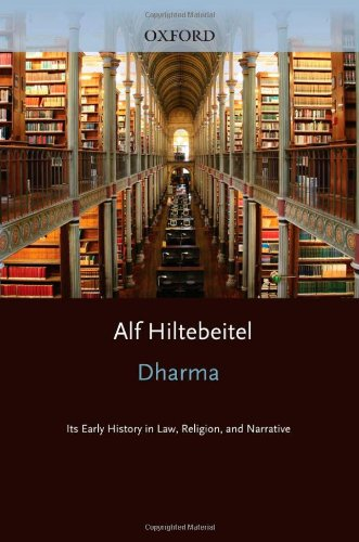 Dharma: Its Early History In Law, Religion, And Narrative (South Asia Research)