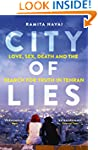 City of Lies: Love, Sex, Death and  t...