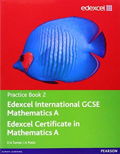Edexel international GCSE mathematics A practice book 2. Con espansione online. Per le Scuole superiori (Edexcel International GCSE)