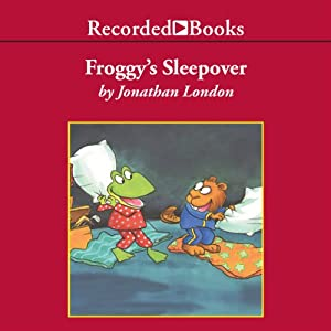 Froggy's Sleepover | [Jonathan London]