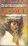 img - for Jewel, Undercover Cop book / textbook / text book