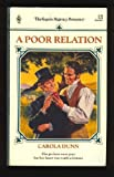 Poor Relation (Regency Romance #39) (0373311397) by Carola Dunn