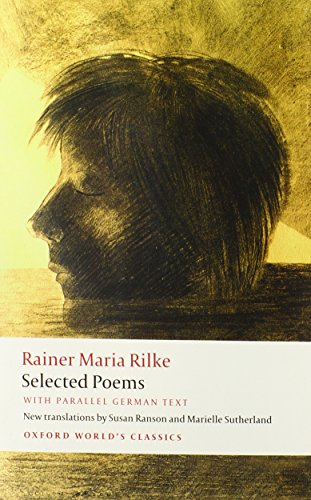 Selected Poems: With Parallel German Text (Oxford World's Classics)