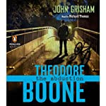 Theodore Boone: The Abduction (       UNABRIDGED) by John Grisham Narrated by Richard Thomas