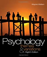 Psychology: Themes and Variations, 8th Edition by Wayne Weiten