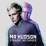 Straight No Chaser Mr Hudson