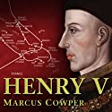 Command: Henry V (       UNABRIDGED) by Marcus Cowper Narrated by Jamie Glover