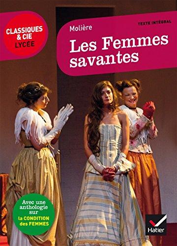 Les Femmes savantes: suivi dune anthologie sur la condition des femmes