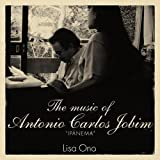 "The music of Antonio Carlos Jobim ""IPANEMA"""
