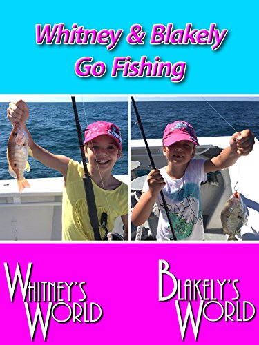 Whitney & Blakely Go Fishing on Amazon Prime Video UK