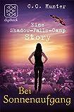 Shadow Falls - After Dark - Bei Sonnenaufgang: Eine Story (nur als E-Book erh�ltlich)
