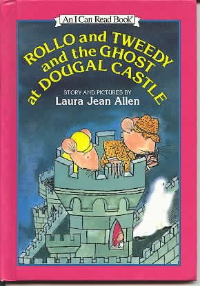 Rollo and Tweedy and the Ghost at Dougal Castle: Story and Pictures (An I Can Read Book)