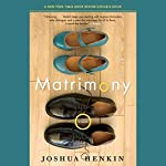 Matrimony | Joshua Henkin