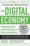 img - for The Digital Economy ANNIVERSARY EDITION: Rethinking Promise and Peril in the Age of Networked Intelligence book / textbook / text book