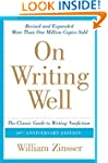 On Writing Well, 30th Anniversary Edi...