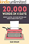 20,000 Words In 4 Days: Write Faster,...
