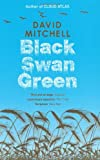 BLACK SWAN GREEN (0340822805) by DAVID MITCHELL