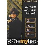 You're My Hero ~ Toni Canto