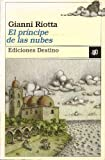 img - for El Principe De Las Nubes book / textbook / text book