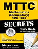 MTTC Mathematics (Elementary) (89) Exam Secrets